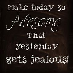 Get out there and make today a great day! #happiness #makingithappen #inspirationalquote #awesome #today #mommy #mommylife #family #wife #beyourbest #happeningsofahousewife