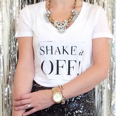 Shake it Off Graphic Tee Slogan Tshirt  by TheCoutureKitten