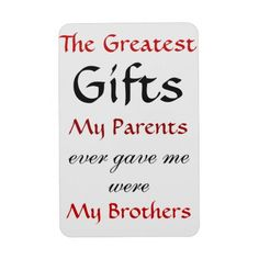 Quotes about Brothers Rectangle Magnet