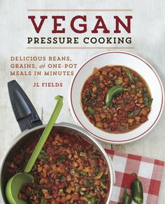 Enter to win a signed copy of Vegan Pressure Cooking (and check-out @fagoramerica's giveaway for a 3-in-1 multi-cooker!).
