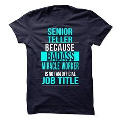 Senior Teller T-Shirts, Hoodies, Sweatshirts, Tee Shirts (20.95$ ==> Shopping Now!)