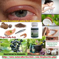 Home remedies and Natural Treatment Blepharitis which can help you to improve your condition. Omega – 3 fatty acids is also helpful home remedy which should be used by people who are suffering from a blepharitis.... http://www.naturalherbsclinic.com/blepharitis-treatment-at-home