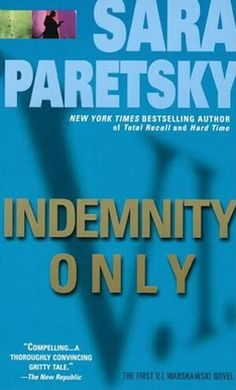 Indemnity Only, by Sara Paretsky.