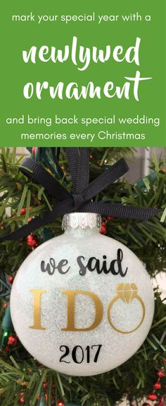 Our First Christmas Ornament Just Married Ornament Wedding Christmas Ornament Newlywed Gift I Do Personalized Wedding Ornament