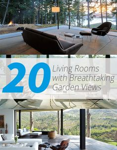 20 Living Rooms with Breathtaking Garden Views