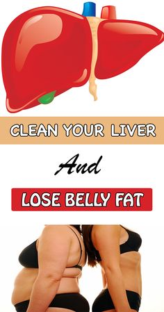 Clean your liver and lose belly fat