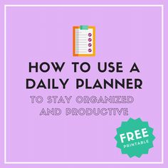 How to Use a Daily Planner to Stay Organized and Productive + Free Daily Planner Printable! Daily Planner Pages, Daily Planner Printable, Planner Tips, Happy Planner, Study Planner, Planner Layout, Brain Dump Bullet Journal, Bullet Journals, Bullet Journal Weight Loss Tracker