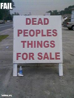 The Best and Most Hilarious Sign Fails (100 pics) This how my yard sale went!