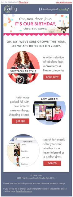 Zulily anniversary email with categories launched in last year mobile plug - Modern Birthday Email, Birthday Rewards, Happy Birthday, Work Anniversary, Email Design Inspiration, Email Marketing Design, Plugs, Product Launch, Social Media