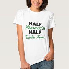Half Pharmacist Half Zombie Slayer T Shirt, Hoodie Sweatshirt