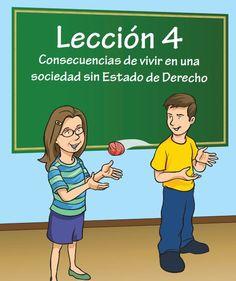 Lección 4: Consecuencias de vivir en una sociedad sin Estado de Derecho