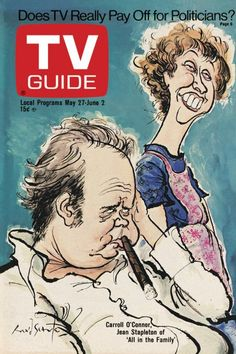 TV Guide May 27, 1972 - Carroll O'Connor and Jean Stapleton of All In The Family. Illustration by Ronald Searle.