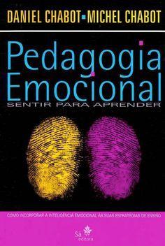Livro Pedagogia Emocional Sentir para Aprender - ISBN 9788588193314