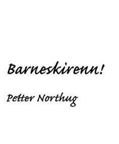 Barneskirenn - Petter Northug #classic #quote