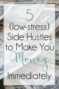 "A ""side hustle"" you need to work on for 6 months before you see any cash is a ""project"". Start these things this week and see some money by the weekend."