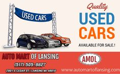 Buy Best Quality, Low price Used cars  Want Used Car Sales Lansing Area? Auto Mart of Lansing was best used cars MI Dealer. We have 1000's of Used Car listings for you to choose from. Call: (517) 505-9827 For pre booking visit www.automartoflansing.com