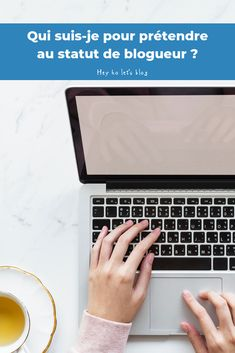 Qui suis-je pour prétendre au statut de blogueur ? Let It Be, Writing, Blogging, Passion, Community, Being A Writer