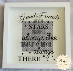 Friendship Picture Frames with Quotes Awesome Good Friends are Like Stars Vinyl Box Frame T for by Change The World Quotes, Go For It Quotes, Little Things Quotes, Framed Poem, Framed Quotes, Best Friend Picture Frames, Best Friend Pictures, Friendship Pictures, Friendship Quotes