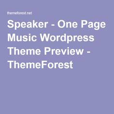 Speaker - One Page Music Wordpress Theme Preview - ThemeForest