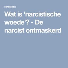 Wat is 'narcistische woede'? - De narcist ontmaskerd Living With A Narcissist, Narcissistic Sociopath, One Liner, Personality Disorder, Fibromyalgia, Adhd, Personal Development, Disorders, Life Lessons