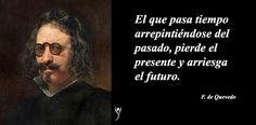 Francisco Gómez de Quevedo Villegas y Santibáñez Cevallos, más conocido como Francisco de Quevedo (1580 – 1645), fue un escritor español del Siglo de Oro. Considerado un maestro de la poesía barroca española, Quevedo es uno de los poetas más diestros que ha existido y es un referente literario español.