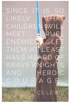 Brave knights and heroic courage.
