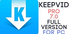 KeepVid Pro 7.0.0.9 Lifetime Full Crack