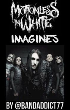 Motionless In White Imagines (Requests Closed) - Make It Up To You (Ricky Horror Request) #wattpad #fanfiction