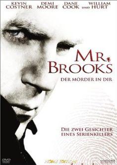 Mr. Brooks - Der Mörder in dir  2007 USA      Jetzt bei Amazon Kaufen Jetzt als Blu-ray oder DVD bei Amazon.de bestellen  IMDB Rating 7,4 (82.916)  Darsteller: Kevin Costner, Demi Moore, Dane Cook, William Hurt, Marg Helgenberger,  Genre: Crime, Drama, Mystery,  FSK: 18
