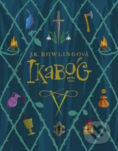 Kniha: Ikabog (J.K. Rowling). Nakupujte knihy online vo vašom obľúbenom kníhkupectve Martinus! Book Club Books, New Books, Books To Read, Hunger Games, Career Of Evil, Original Fairy Tales, Sean Harris, Harry Potter Books, Bedtime Stories
