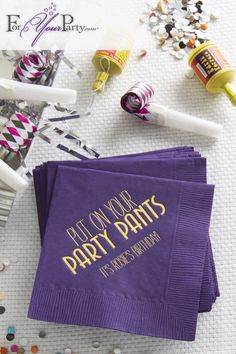 Put on Your Party Pants Napkin Adult Birthday Party, 90th Birthday, Birthday Celebration, Birthday Ideas, 50th Party, Diy Party, Party Ideas, Throw A Party, Grad Parties