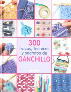 200 Crochet Tips, Techniques & Trade Secrets by Jan Eaton, available at Book Depository with free delivery worldwide. Crochet Stitches, Crochet Patterns, Trade Secret, Crochet Magazine, Crochet Books, Christmas Love, Book Crafts, Crochet Projects, Crochet Tutorials