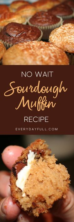 NO WAIT SOURDOUGH MUFFINS - Banana, Chocolate cheesecake, Double chocolate, Blueberry, Carrot cake, the variations are endless! Perfect for breakfast, snack or dessert.