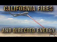 California Gets Cooked   Fires Created by Microwave Directed Energy Weapon ▶️️ - YouTube