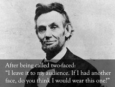 Abraham Lincoln vs. the haters: | The 25 Smartest Comebacks Of All Time