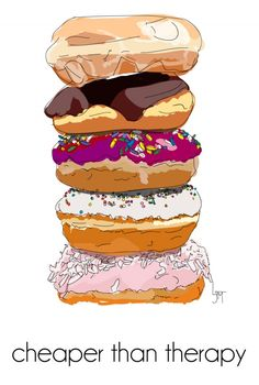 Donuts: Cheaper than therapy! via make it a double blog...illustration by lauren martin.