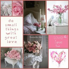 Shabby Chic, Flea Markets, Cooking, Spending Romantic Time with My Hubby, Re-purposing. Quote Collage, Color Collage, Collage Photo, Collages, Pink Love, Pretty In Pink, Mood Colors, Photo Mosaic, Beautiful Collage