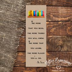 The more that you read - Bookmark Handmade Wooden, Handmade Shop, Sympathy Cards, Greeting Cards, How To Make Bookmarks, Tag Design, Pallet Signs, Paper Gifts, Little Gifts