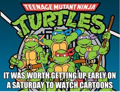 Teenage mutant ninja turtles, heros in a half shell; turtle power 25 Ways To Tell You're A Kid Of The '90s