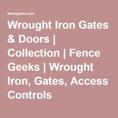 Fence Geeks Wrought Iron Doors and Gates in Houston , TX helps to secure your home. Custom Wrought Iron gates can provide added security to a home, while also contributing to its curb appeal. Wrought Iron Fences, Wrought Iron Doors, Security Solutions, Access Control, Geeks, Geek Stuff, House, Collection, Geek Things