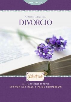 Plenitud luego del divorcio