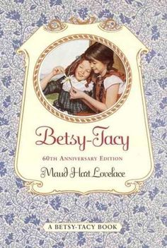 The classic Betsy-Tacy series follows Minnesota girl Betsy Ray and her friends Tacy and Tib as they grow from making piano-box playhouses to traveling the world and getting married.