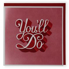 You'll do Valentine's day card paperchase