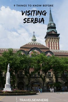9 Useful Things to Know Before Visiting Serbia, a grand part of the Balkans, from Belgrade to Novi Sad, via @travelsewhere #serbia #belgrade #balkans #travel #europe