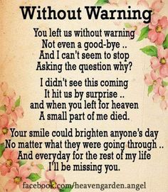 My darling son Shaun.💗 we never had expected this, that you left us so young. It's was a shock. We will never get over your loss.💖 always in my heart. Father Daughter Quotes, Brother Quotes, Dad Quotes, Qoutes, Husband Quotes, Ask For Help Quotes, Missing You Quotes For Him, Missing You In Heaven, Loved One In Heaven