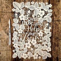 Be with those who help your being #papercut #sascreative #paperartistcollective…