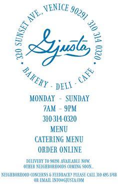 Gjusta - Bakery, Deli, and Cafe. 320 Sunset Ave. Venice, 90291. 310-314-0320.