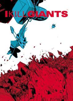 Graphic Novel ► I Kill Giants by Joe Kelly