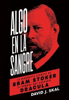 Libro sugerido el 20 de abril del 2018, aniversario de la muerte de Bram Stoker.