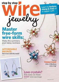 Step by Step Wire Jewelry - June/July 2012, Free E-Book